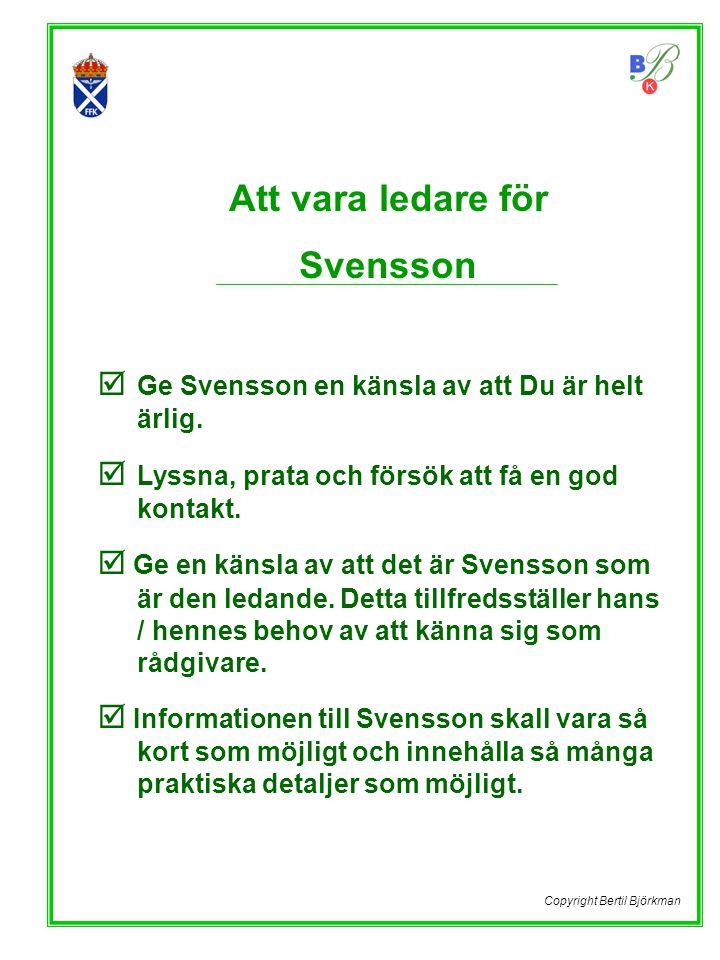 Att vara ledare för Svensson