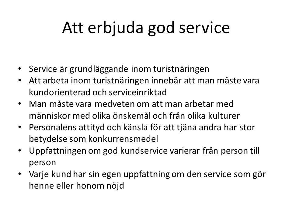 Att erbjuda god service