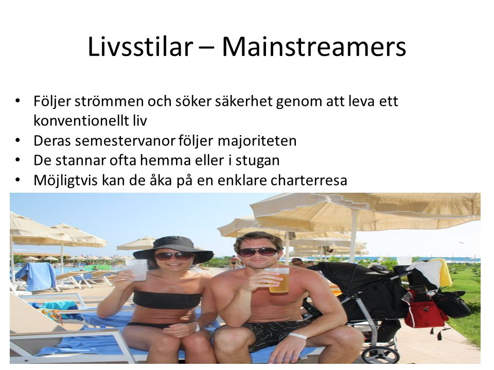 Livsstilar – Mainstreamers