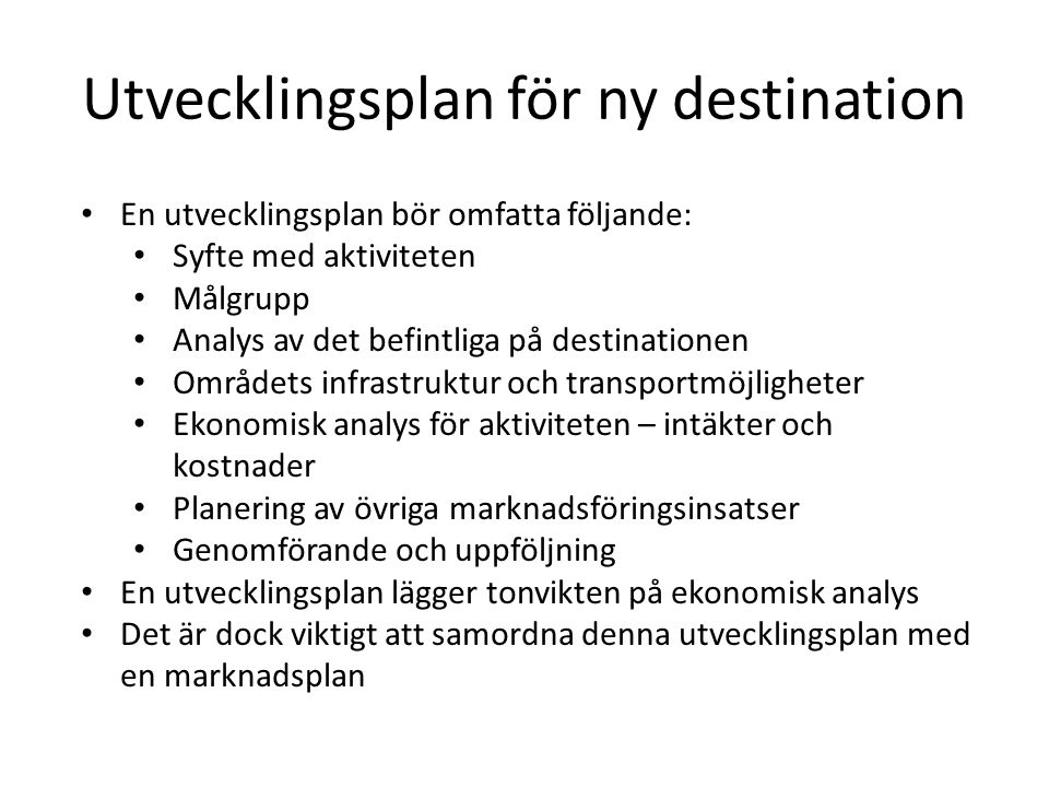 Utvecklingsplan för ny destination