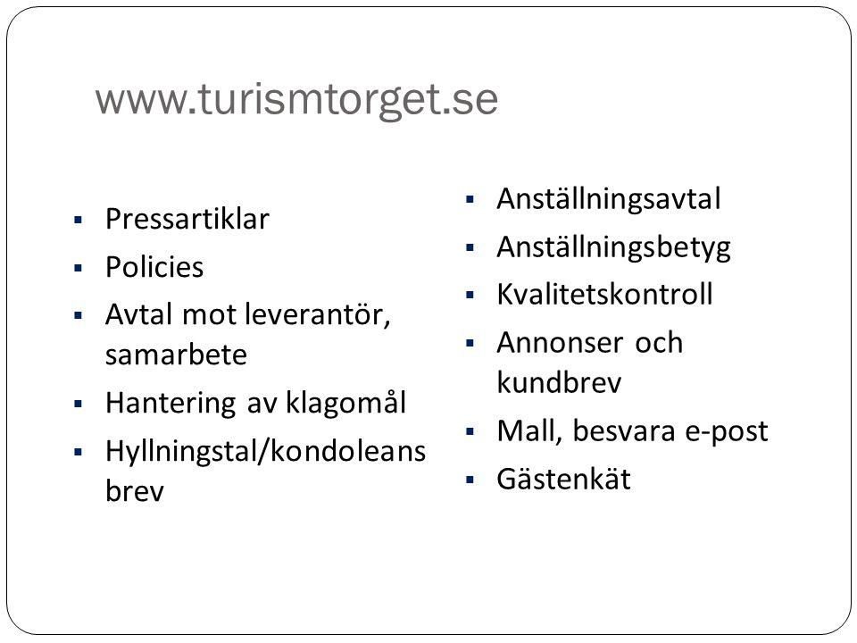 www.turismtorget.se Anställningsavtal Pressartiklar Anställningsbetyg
