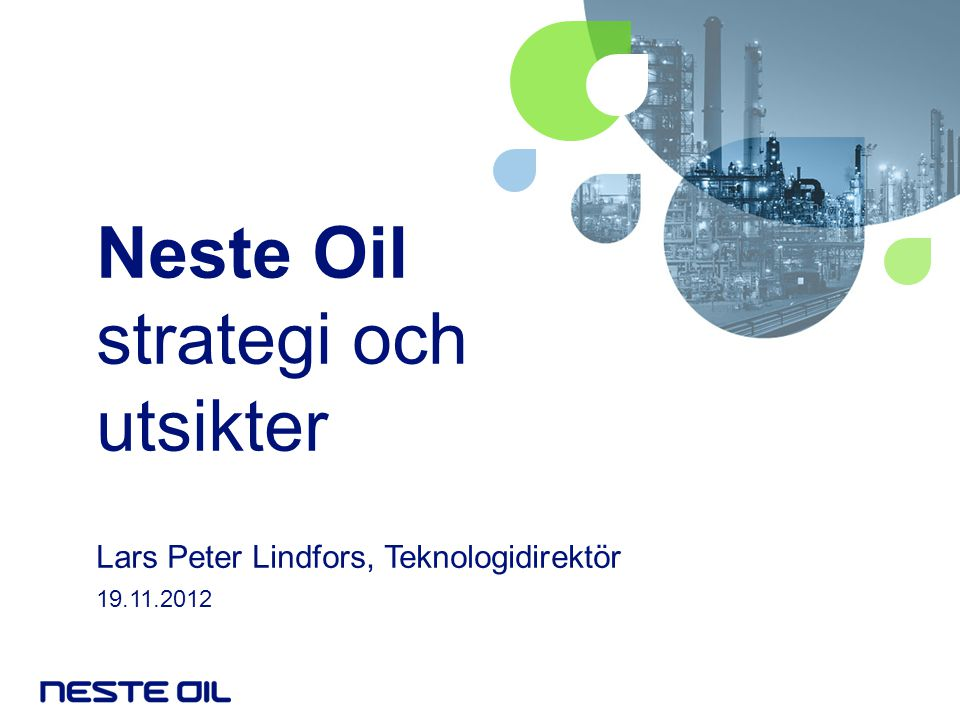 Neste Oil strategi och utsikter
