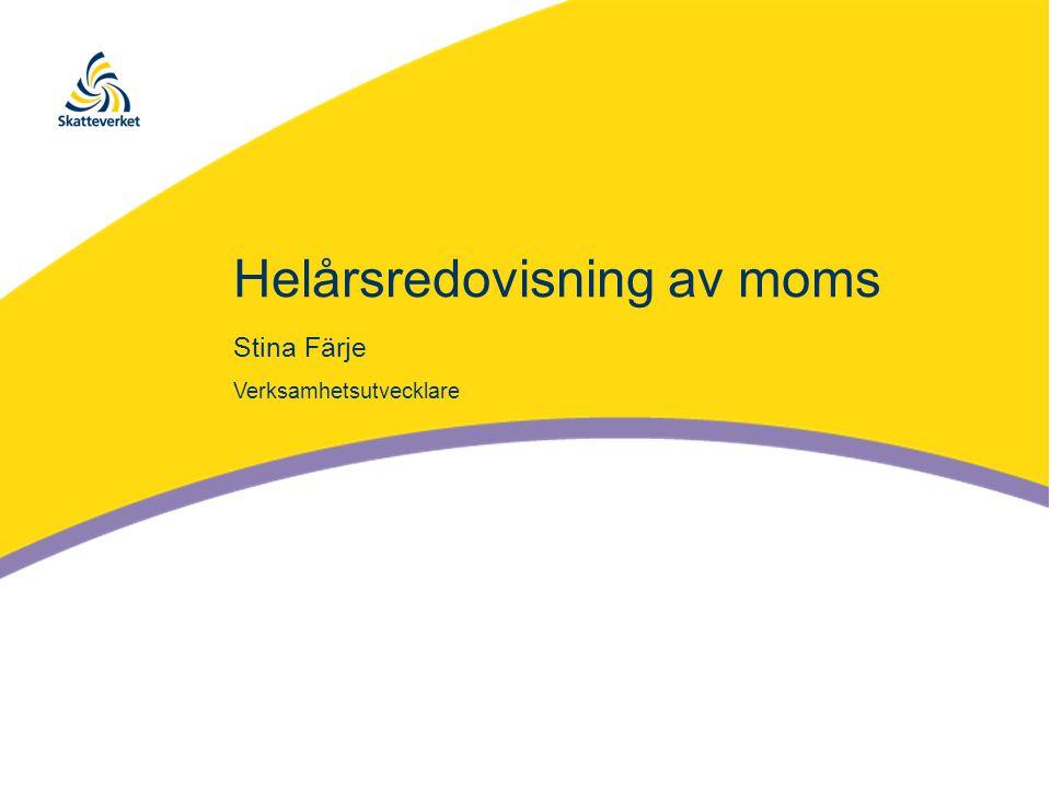 Helårsredovisning av moms