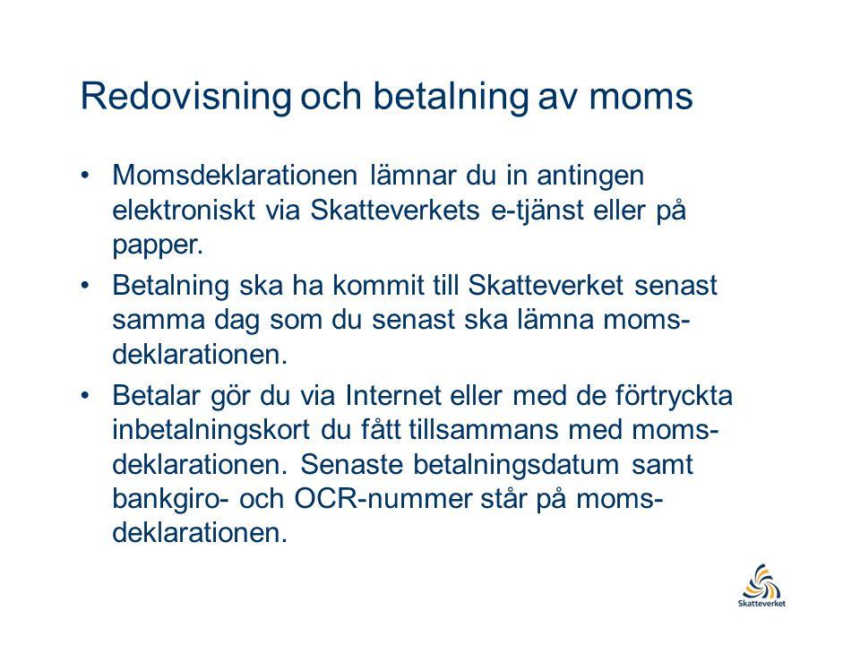 Redovisning och betalning av moms