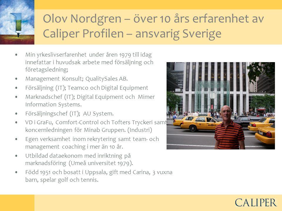 Olov Nordgren – över 10 års erfarenhet av Caliper Profilen – ansvarig Sverige