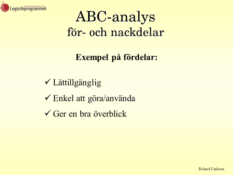 ABC-analys för- och nackdelar