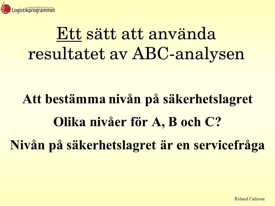 Ett sätt att använda resultatet av ABC-analysen