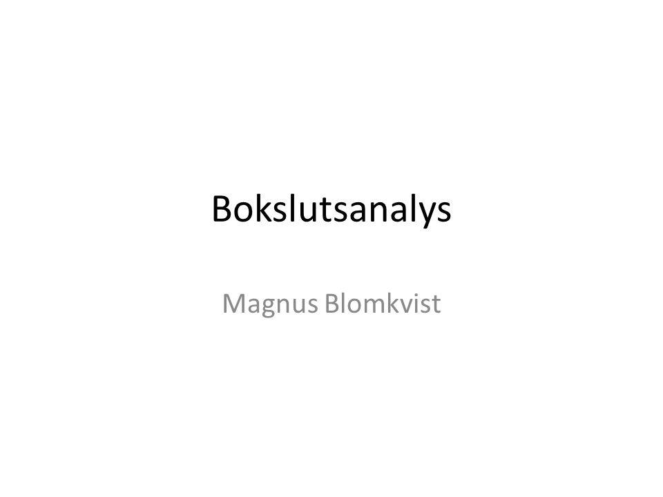 Bokslutsanalys Magnus Blomkvist