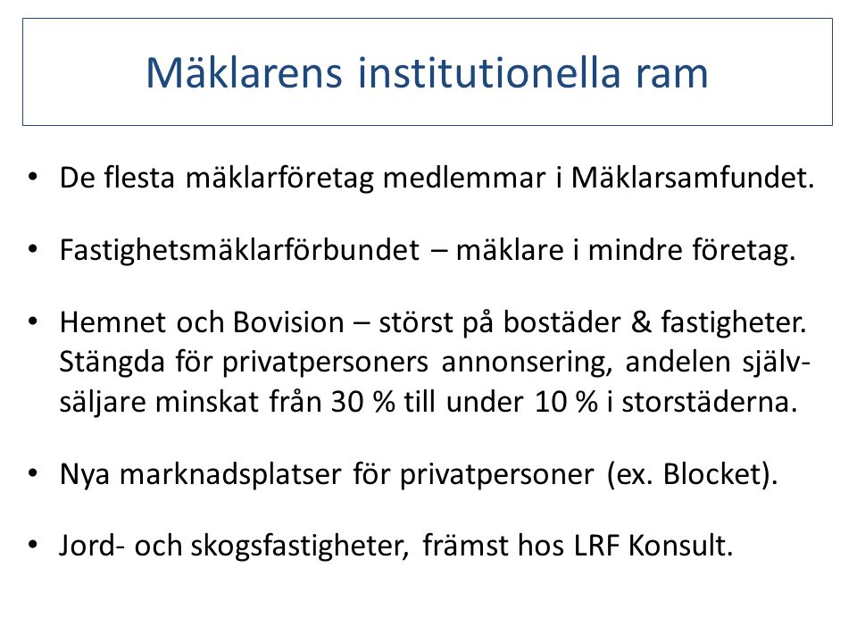 Mäklarens institutionella ram
