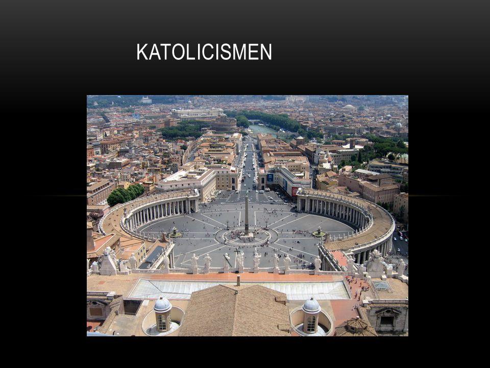 Katolicismen