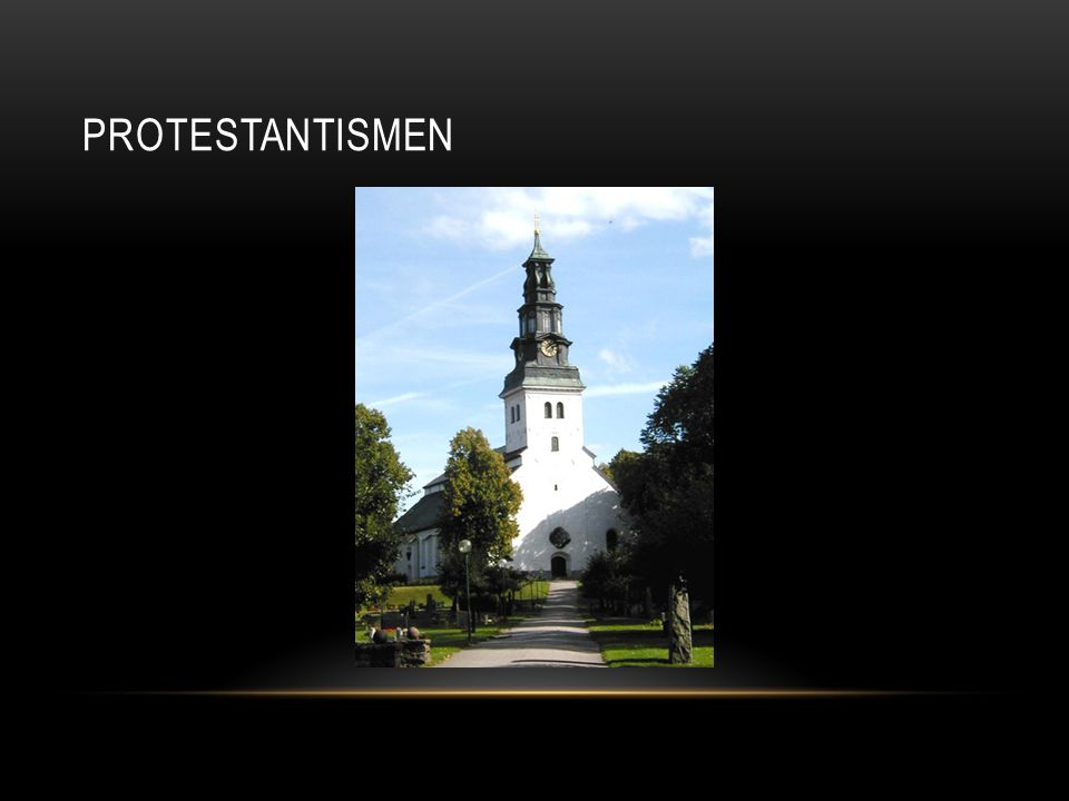 Protestantismen