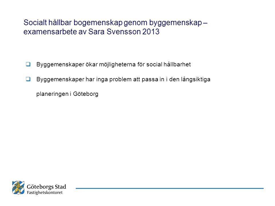 Socialt hållbar bogemenskap genom byggemenskap – examensarbete av Sara Svensson 2013