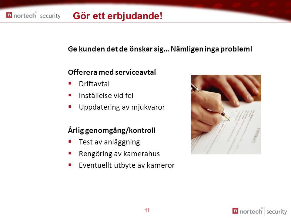 Gör ett erbjudande! Ge kunden det de önskar sig… Nämligen inga problem! Offerera med serviceavtal.