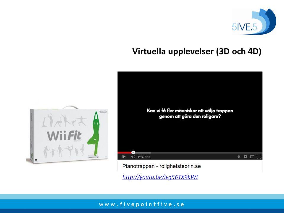 Virtuella upplevelser (3D och 4D)