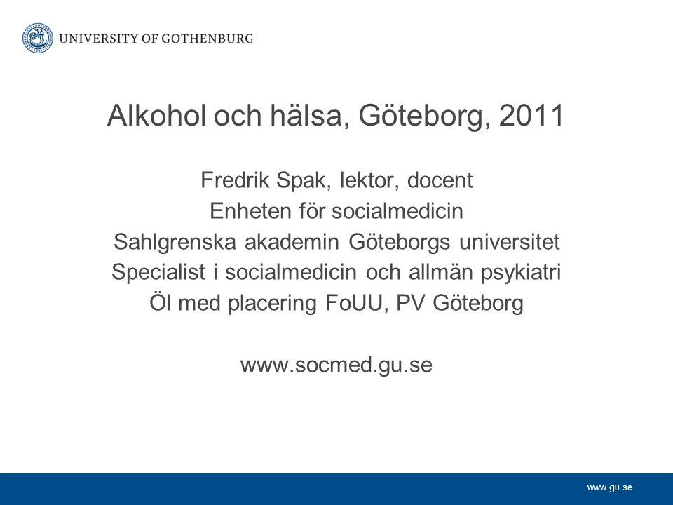 Alkohol och hälsa, Göteborg, 2011