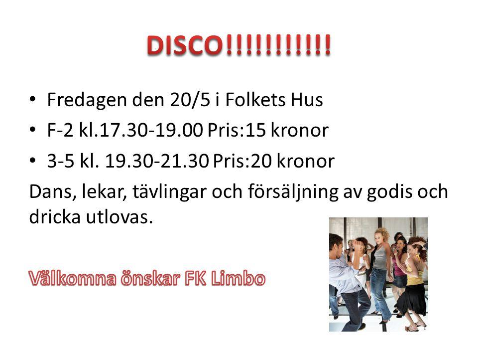 DISCO!!!!!!!!!!! Fredagen den 20/5 i Folkets Hus