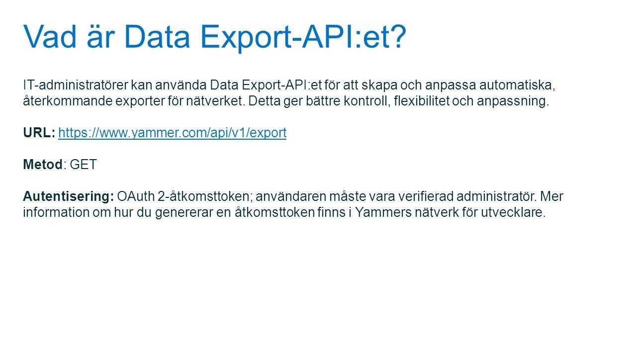 Vad är Data Export-API:et