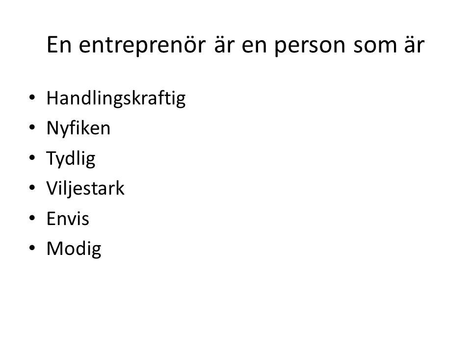 En entreprenör är en person som är