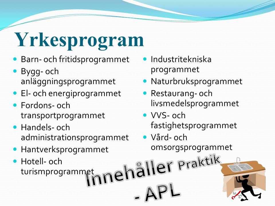 Innehåller Praktik - APL