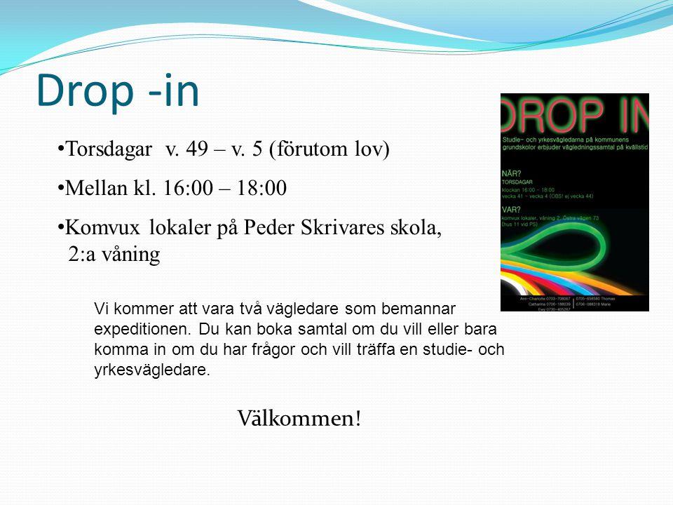 Drop -in Torsdagar v. 49 – v. 5 (förutom lov) Mellan kl. 16:00 – 18:00
