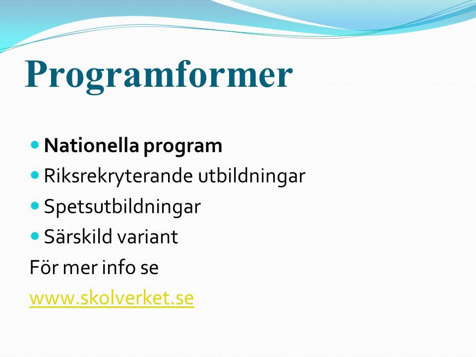 Programformer Nationella program Riksrekryterande utbildningar