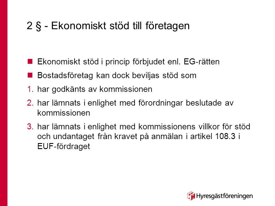 2 § - Ekonomiskt stöd till företagen