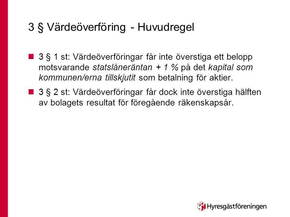 3 § Värdeöverföring - Huvudregel