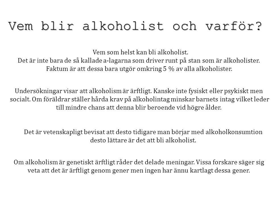 Vem blir alkoholist och varför
