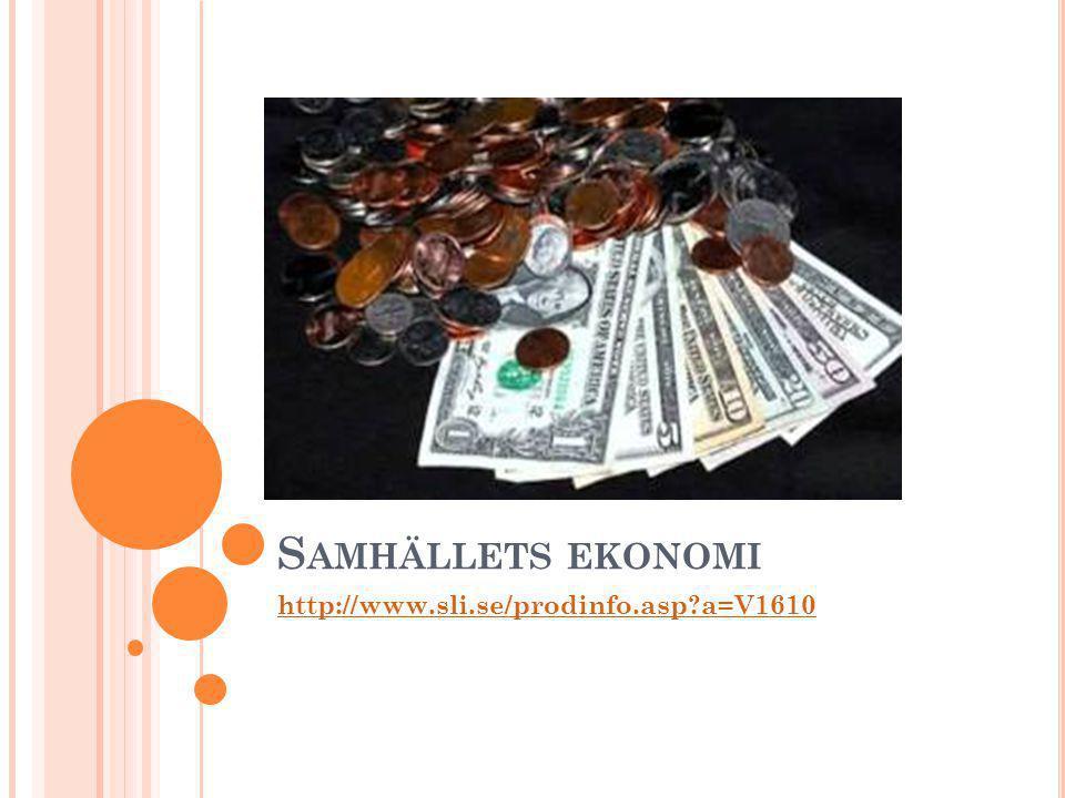 Samhällets ekonomi http://www.sli.se/prodinfo.asp a=V1610