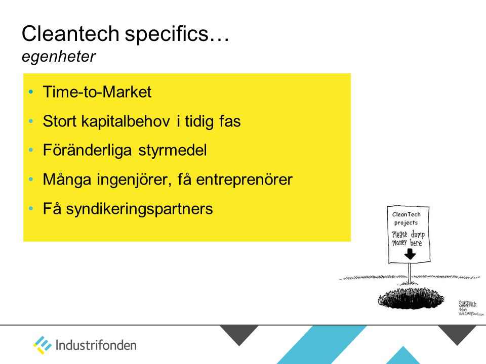 Cleantech specifics… egenheter