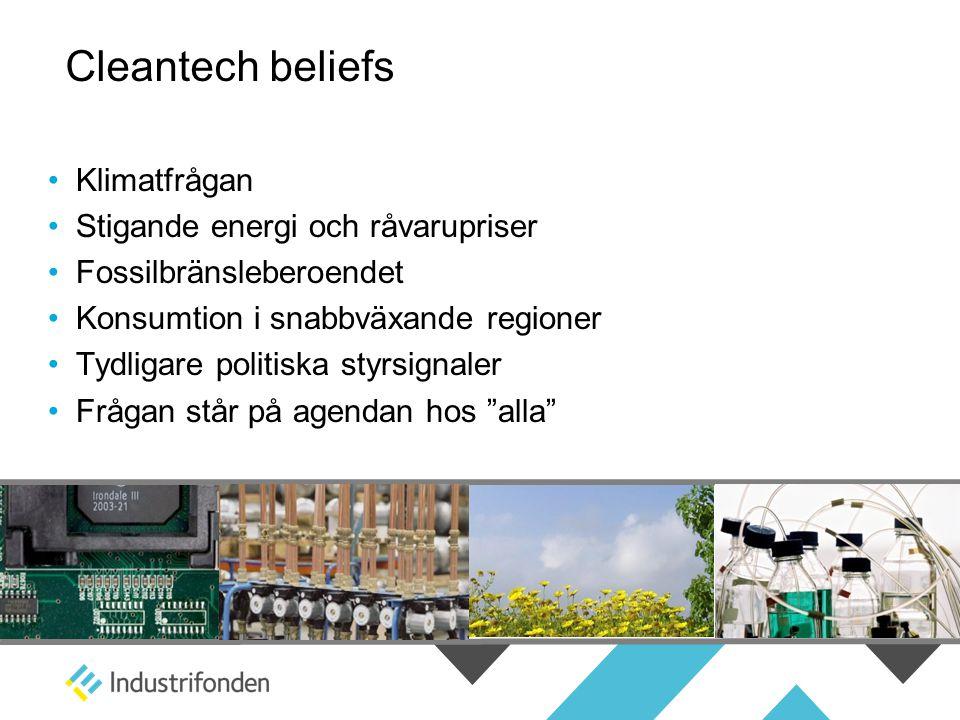 Cleantech beliefs Klimatfrågan Stigande energi och råvarupriser