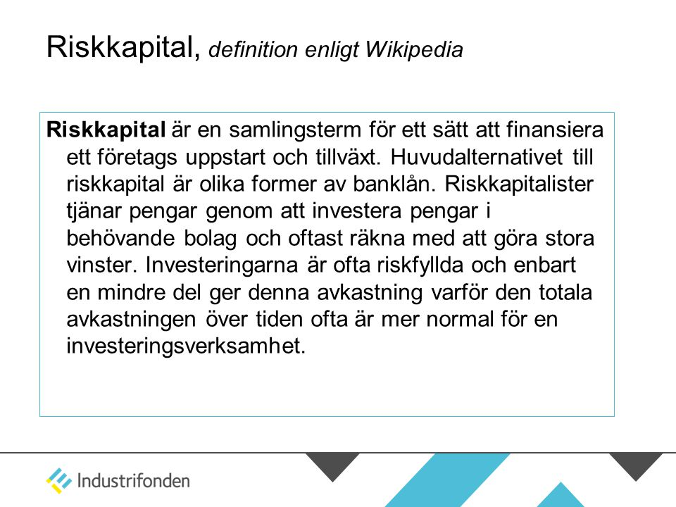 Riskkapital, definition enligt Wikipedia