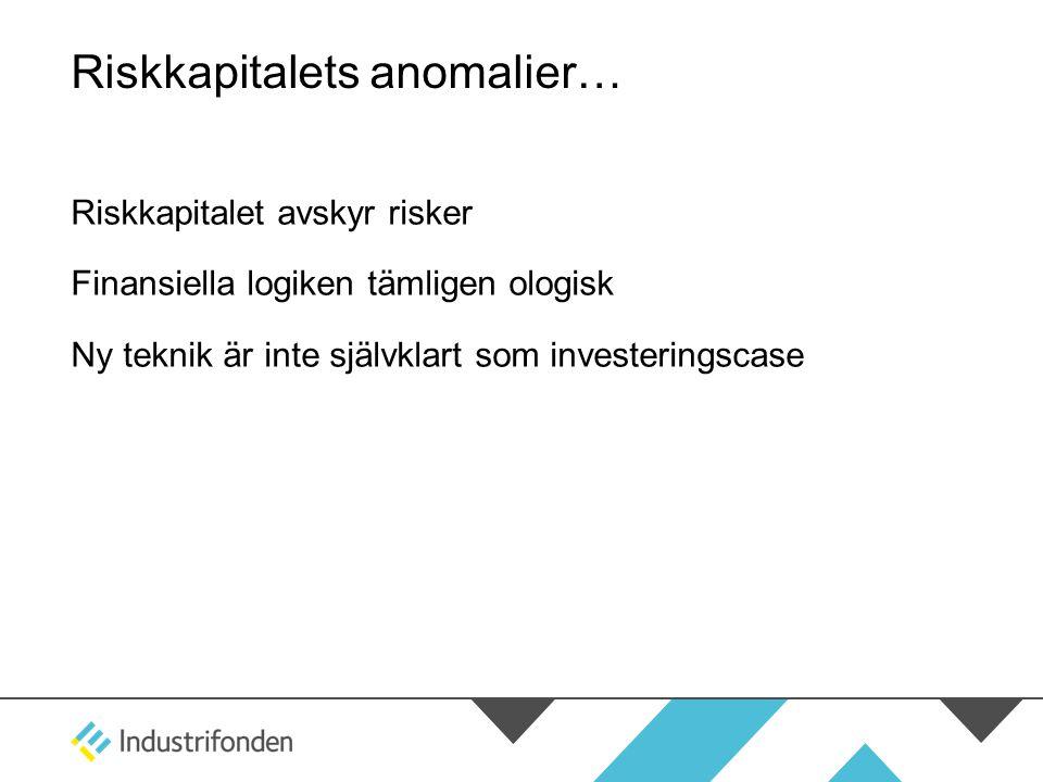 Riskkapitalets anomalier…