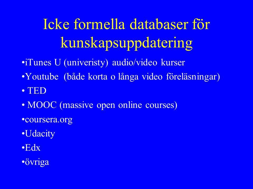 Icke formella databaser för kunskapsuppdatering