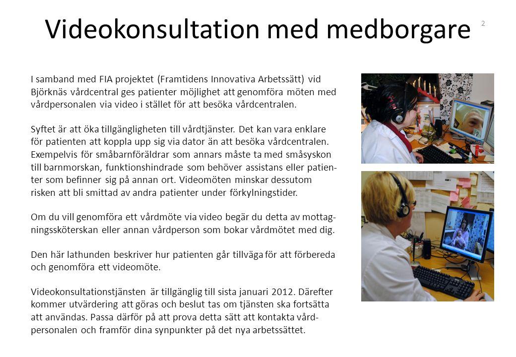 Videokonsultation med medborgare