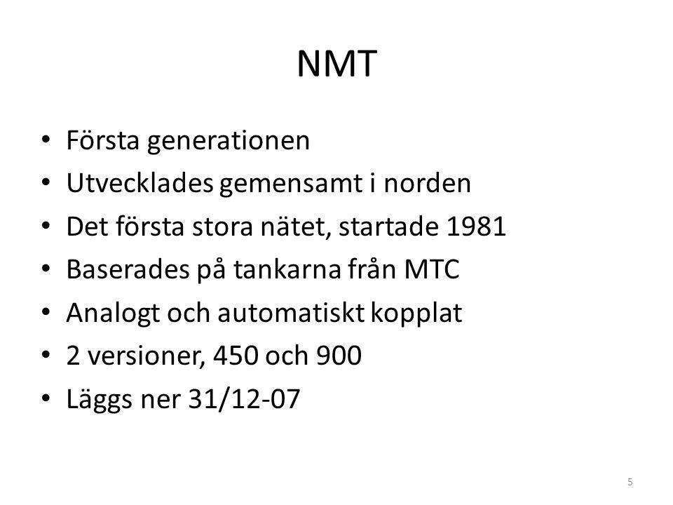NMT Första generationen Utvecklades gemensamt i norden