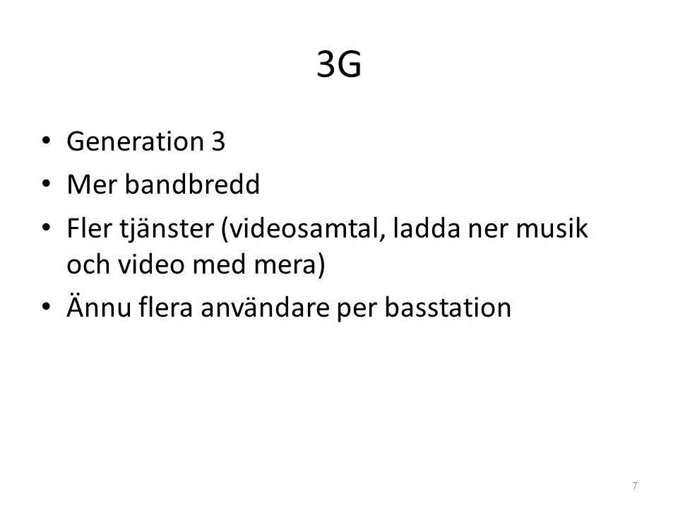 3G Generation 3 Mer bandbredd