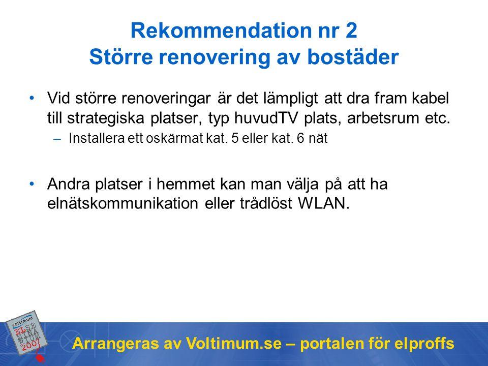 Rekommendation nr 2 Större renovering av bostäder