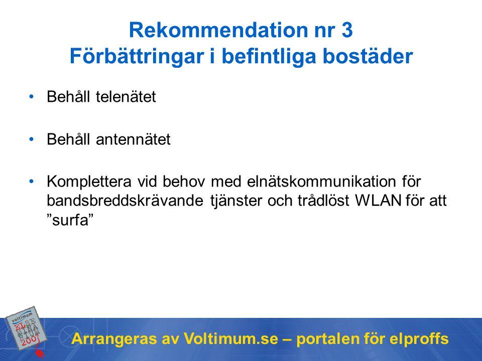 Rekommendation nr 3 Förbättringar i befintliga bostäder