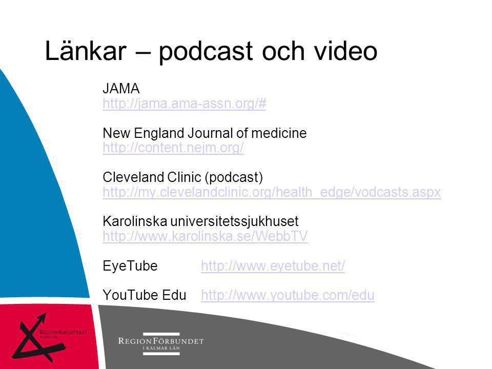 Länkar – podcast och video