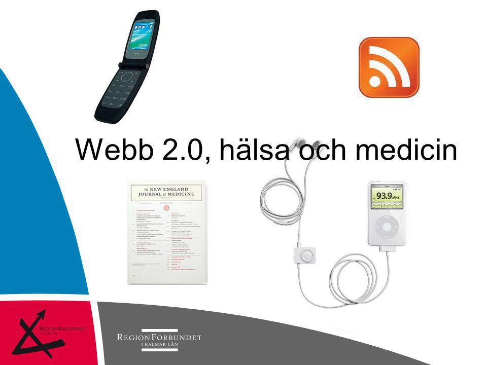 Webb 2.0, hälsa och medicin 09-10-11