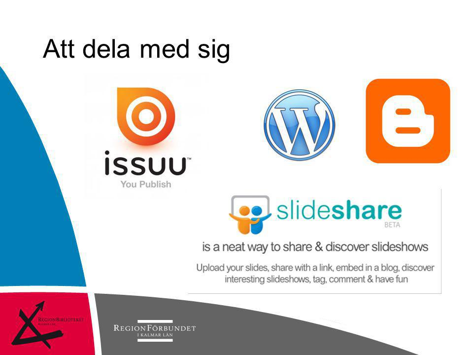 Att dela med sig 09-10-11 © Regionförbundet i Kalmar län 2007