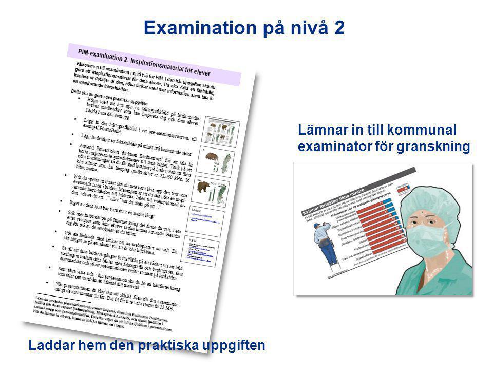 Examination på nivå 2 Lämnar in till kommunal