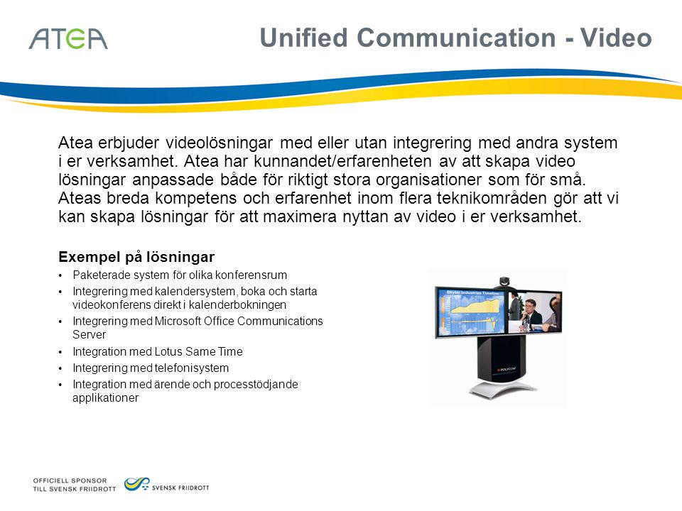Unified Communication - Video