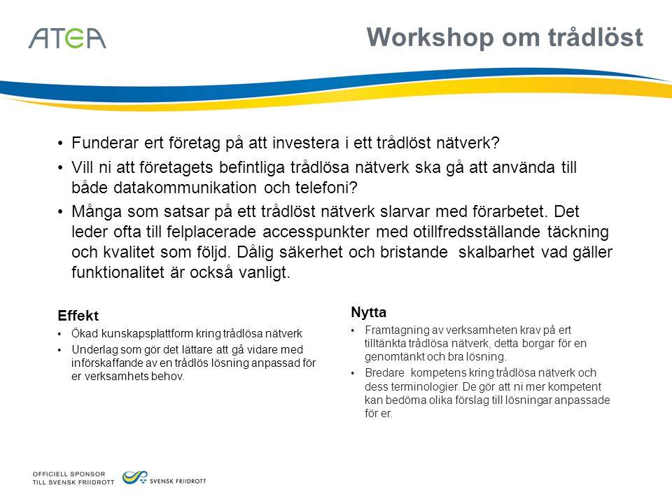 Workshop om trådlöst Funderar ert företag på att investera i ett trådlöst nätverk