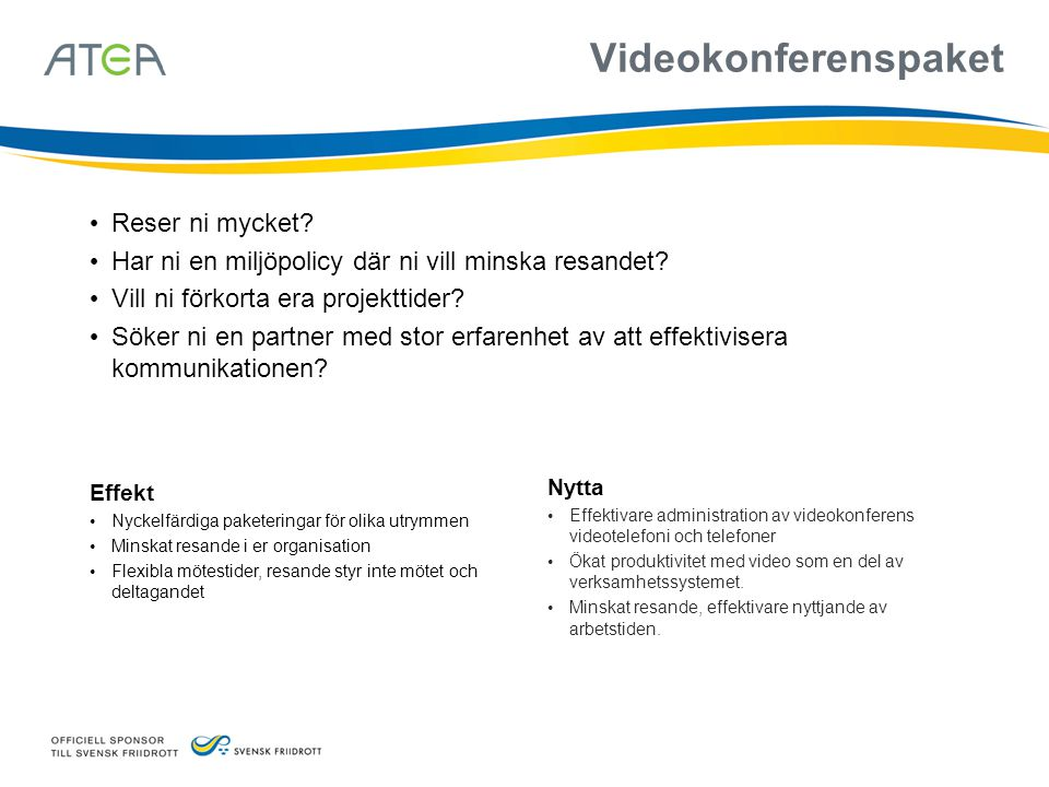 Videokonferenspaket Reser ni mycket