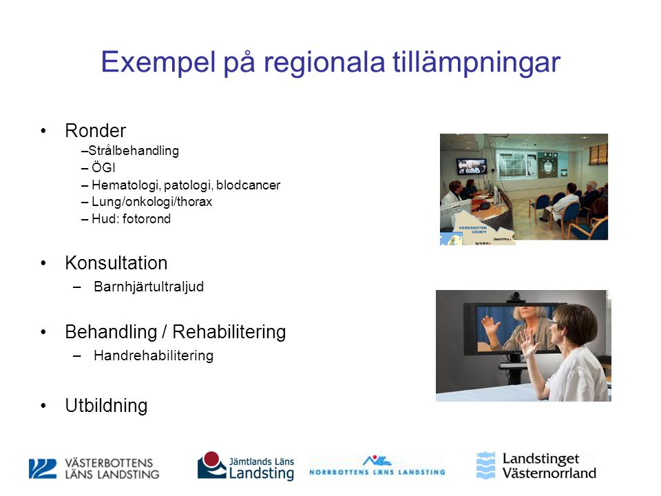 Exempel på regionala tillämpningar