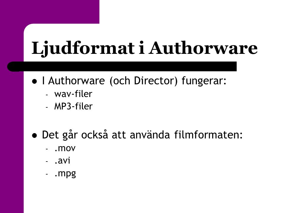 Ljudformat i Authorware