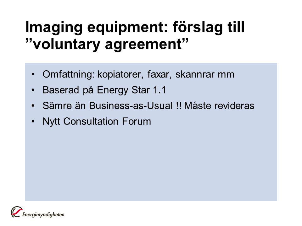 Imaging equipment: förslag till voluntary agreement
