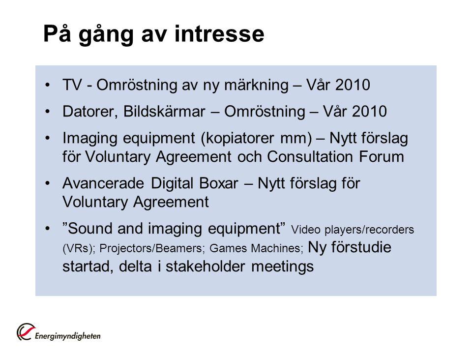 På gång av intresse TV - Omröstning av ny märkning – Vår 2010
